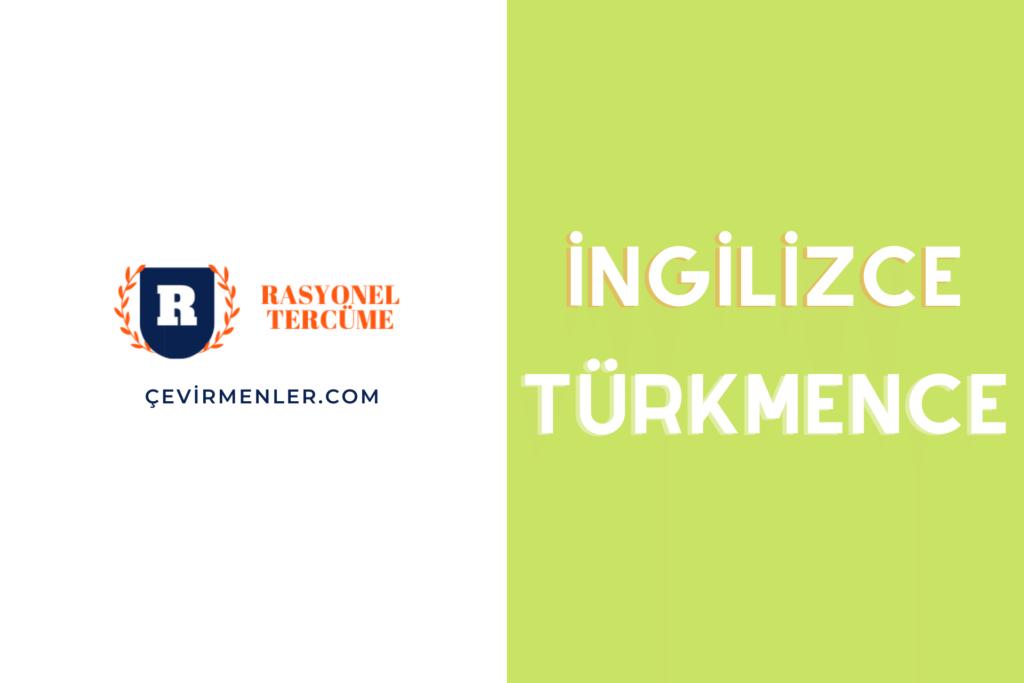 İngilizce Türkmence Tercüme