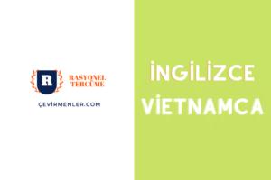 İngilizce Vietnamca Tercüme