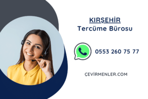Kırşehir Tercüme Bürosu